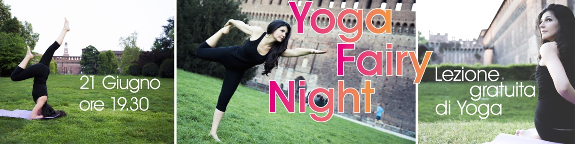 Yoga Fairy Night Milano